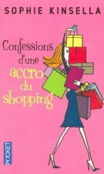 Confessions d une accro du shopping