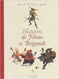 Histoires de filous et brigands