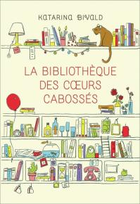 La bibliotheque des c urs cabosses