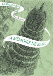 La memoire de babel